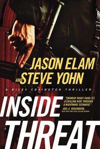 Inside Threat (#04 in Riley Covington Thriller Series)