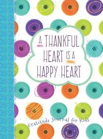 A Thankful Heart is a Happy Heart