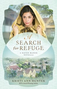 A Search For Refuge (Haven Manor Series)