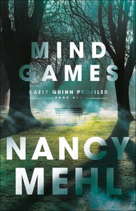 Mind Games (Kaely Quinn Profiler Book #1) (#01 in Kaely Quinn Profiler Series)