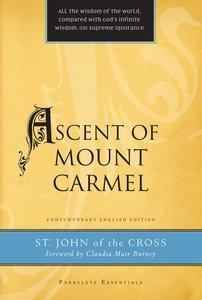 Ascent of Mount Carmel (Paraclete Essentials Series)