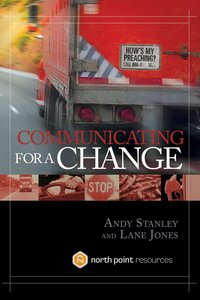 Communicating For a Change (North Point Resources Series)