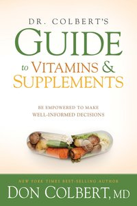 Dr. Colberts Guide to Vitamins and Supplements