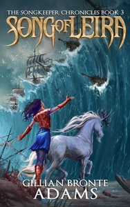 Song of Leira (#03 in The Songkeeper Chronicles Series)