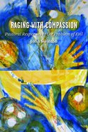 Raging With Compassion Paperback
