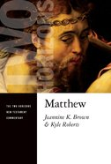 Matthew (Two Horizons New Testament Commentary Series)