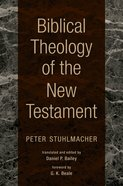 Biblical Theology of the New Testament Hardback