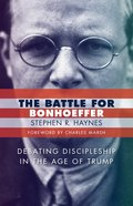 The Battle For Bonhoeffer Paperback