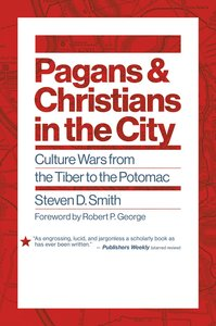 Euslr: Pagans and Christians in the City: Culture Wars From the Tiber to the Potomac