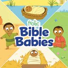 Frolic Bible Babies (Frolic Series) Board Book