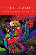 The Hebrew Bible: Feminist and Intersectional Perspectives Paperback