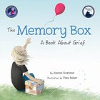 The Memory Box: A Book About Grief Hardback