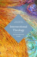 Intersectional Theology: An Introductory Guide Paperback