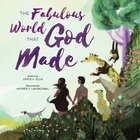 The Fabulous World That God Made Hardback