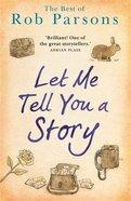 Tell Me a Story Hardback