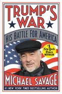 Trump's War: His Battle For America Paperback