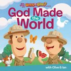 God Made the World (What's In The Bible Series) Board Book