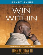 Win From Within (Study Guide)