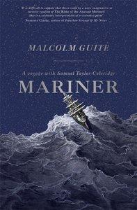 Mariner: A Voyage With Samuel Taylor Coleridge