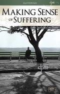 Making Sense of Suffering (5 Pack) (Rose Guide Series)