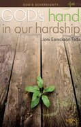 God's Sovereignty: God's Hand in Our Hardship (Rose Guide Series) Pamphlet