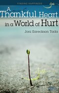 A Thankful Heart in World of Hurt (5 Pack) (Rose Guide Series)