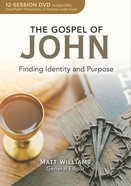 The Gospel of John: Finding Identity and Purpose (Dvd, 12 Sessions) DVD