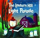 Lantern Hill Light Parade (Lantern Hill Farm Series)