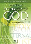 Attributes of God - Basic Beliefs About Who God is (Powerpoint Series) Cd-rom