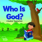 Who is God? (Precious Blessings Series)
