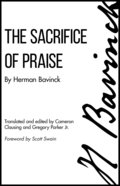 Sacrifice of Praise: The Meditations Before and After Admission to the Lord?S Supper eBook