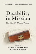 Disability in Mission: The Church's Hidden Treasure Paperback