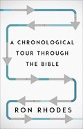 A Chronological Tour Through the Bible: From Adam to Amen Paperback