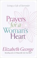 Prayers For a Woman's Day: Living a Life of Surrender