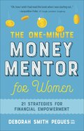 The One-Minute Money Mentor For Women: 21 Strategies For Financial Empowerment Paperback
