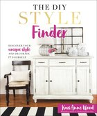 The Diy Style Finder: Discover Your Unique Style and Decorate It Yourself Hardback