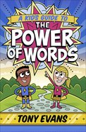 A Kid's Guide to the Power of Words Paperback