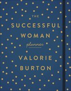 Undated 12 Month Planner: The Successful Woman Planner Book Other