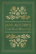 Jane Austen's Little Book About Life Hardback