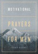 Motivational Prayers For Men Paperback