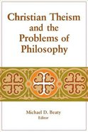 Christian Theism & Problems of Philosophy Paperback
