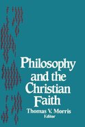 Philosophy and the Christian Faith Paperback