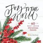 Joy to the World:60 Best-Loved Christmas Carols (3 Cds)