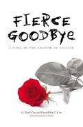 Fierce Goodbye Paperback