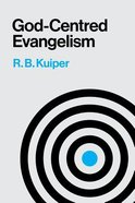 God Centred Evangelism Paperback