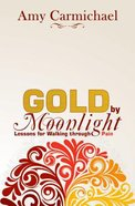 Gold By Moonlight Paperback