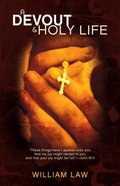 A Devout and Holy Life Paperback