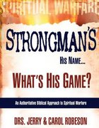 Strongman's His Name...What's His Game? Paperback