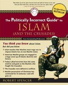 The Politically Incorrect Guide to Islam Paperback