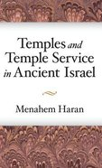 Temples and Temple-Service in Ancient Israel Hardback